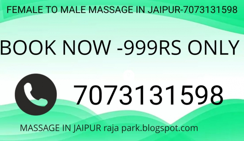 FEMALE TO MALE MASSAGE SERVICES IN VAISHALI NAGAR JAIPUR-7073131598(999RS)