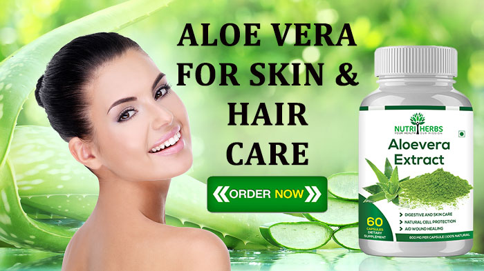 Benefits Of Aloe Vera Capsules For Skin And Hair