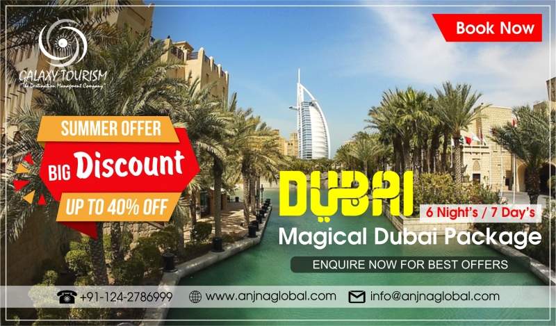 Dubai DMC - Book Dubai Holiday Tour Package from India - Galaxy Tourism
