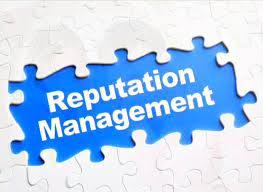 Reputation Management - What is all your efforts without a good reputation?