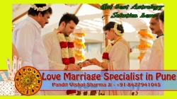 Love Marriage Specialist in Pune solve all difficulties of Social rites